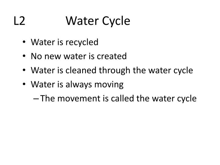 L2             Water Cycle