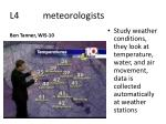l4 meteorologists