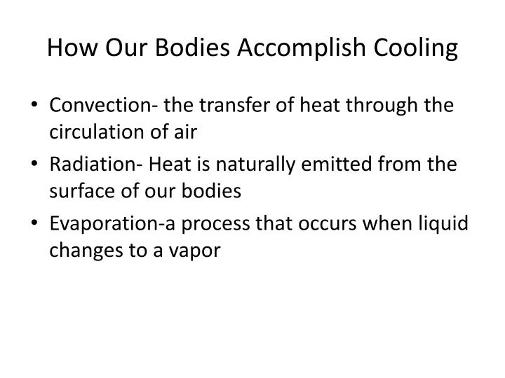 How Our Bodies Accomplish Cooling