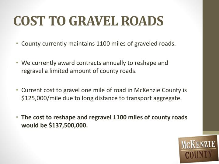 COST TO GRAVEL ROADS