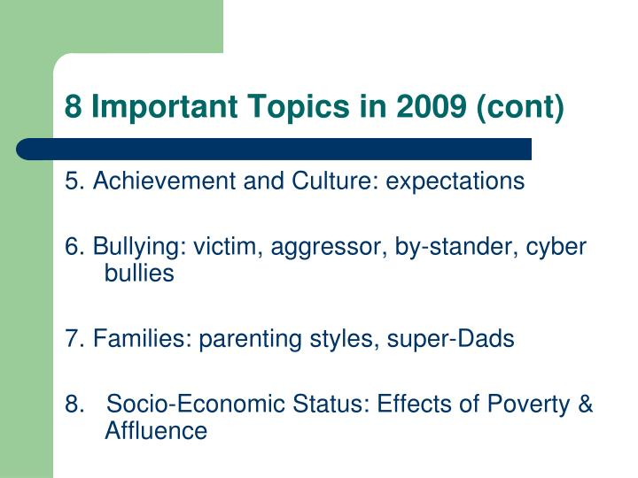 8 important topics in 2009 cont