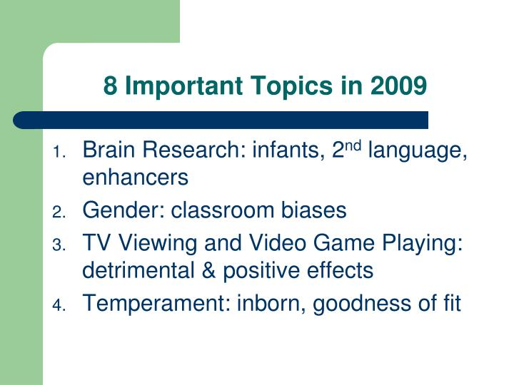 8 Important Topics in 2009