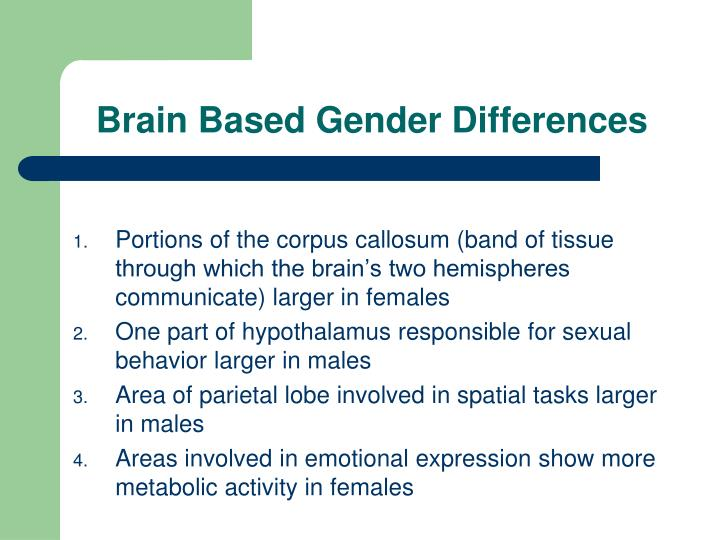 Brain Based Gender Differences
