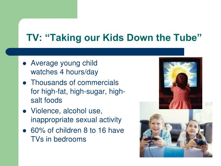 "TV: ""Taking our Kids Down the Tube"""