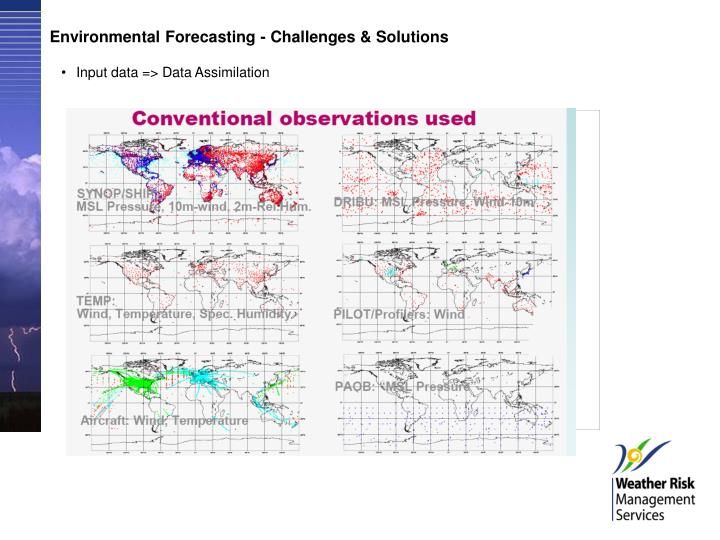 Environmental Forecasting - Challenges & Solutions