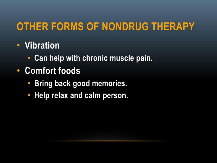 Other Forms of Nondrug Therapy