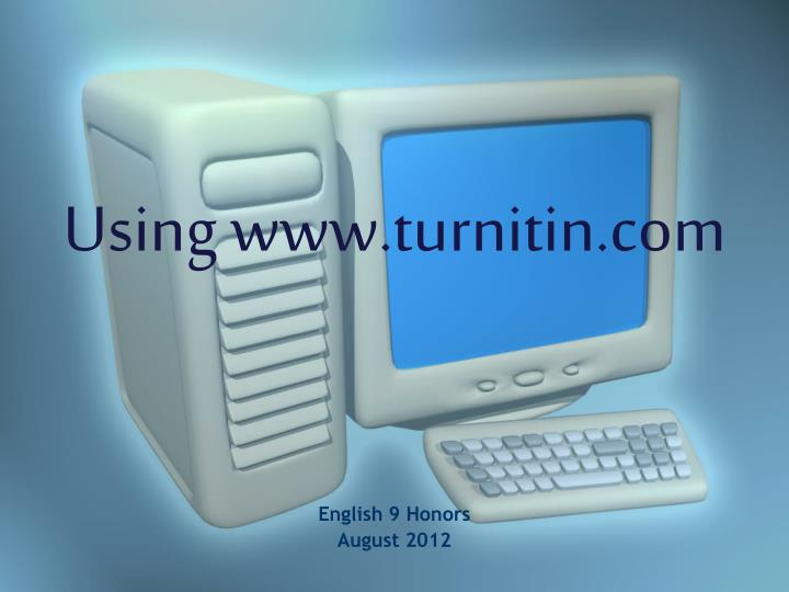 Using www turnitin com