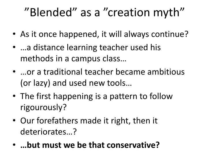 """""""Blended"""" as a """"creation myth"""""""