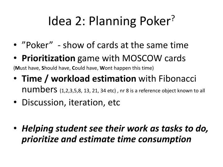 Idea 2: Planning Poker