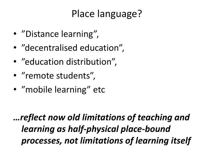 Place language?