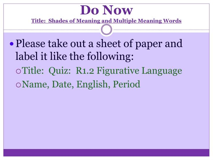 Do now title shades of meaning and multiple meaning words