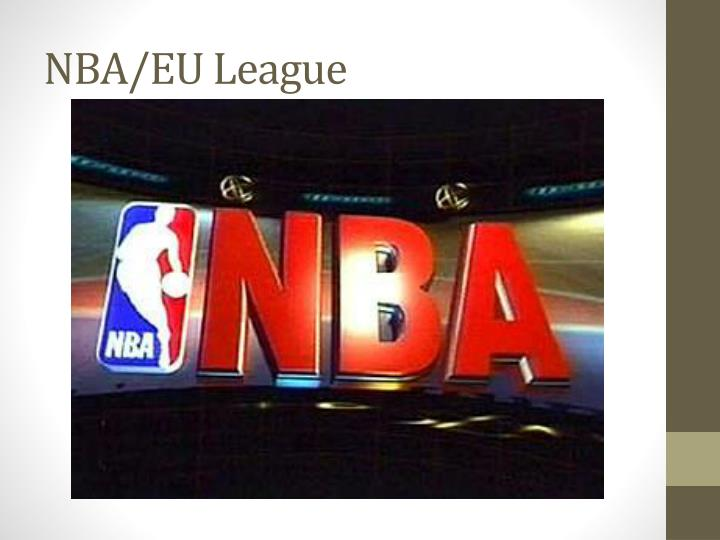 NBA/EU League