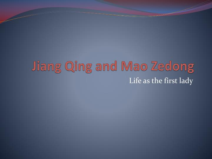 Jiang qing and m ao zedong