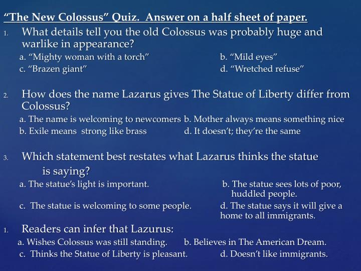 """""""The New Colossus"""" Quiz.  Answer on a half sheet of paper."""