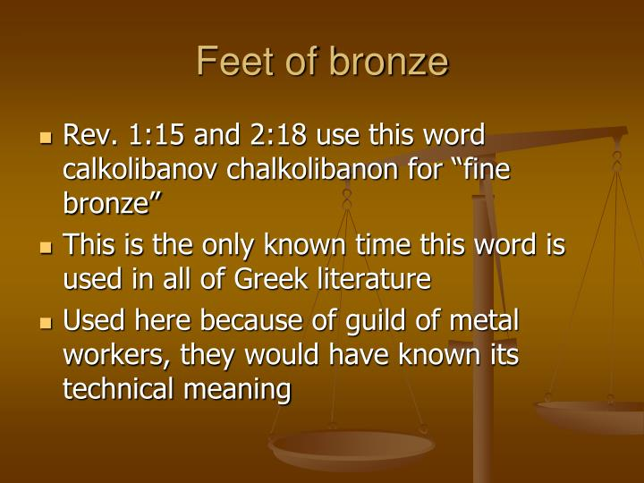 Feet of bronze