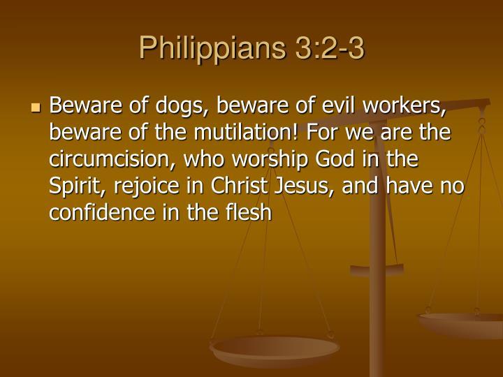 Philippians 3:2-3