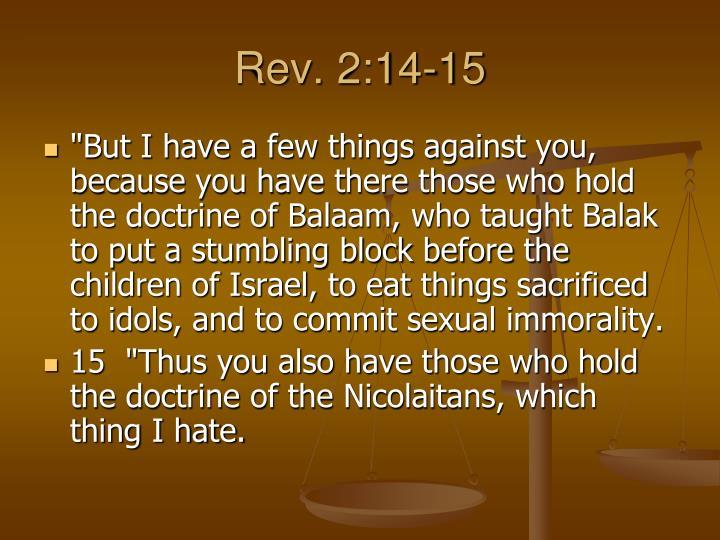 Rev. 2:14-15