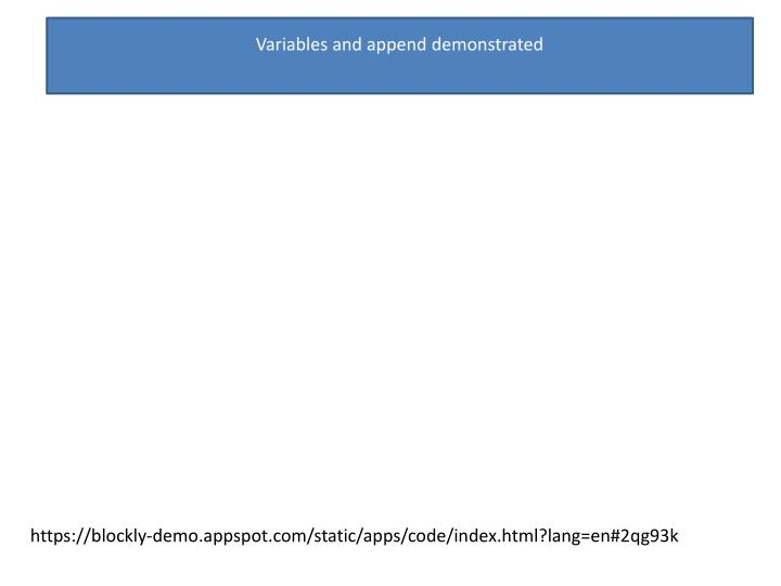 Variables and append demonstrated