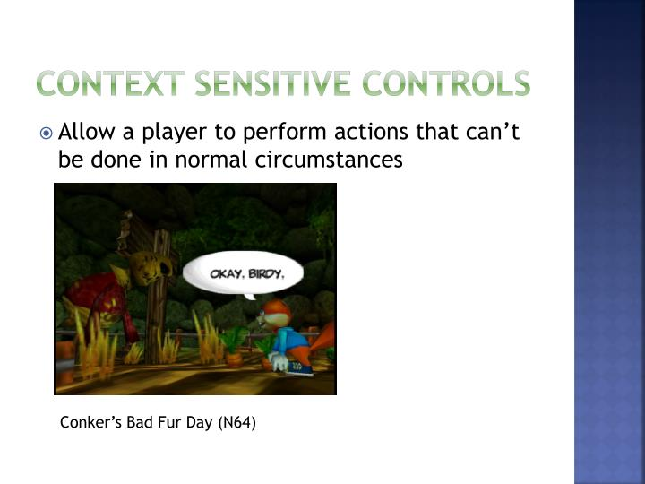 Context Sensitive controls