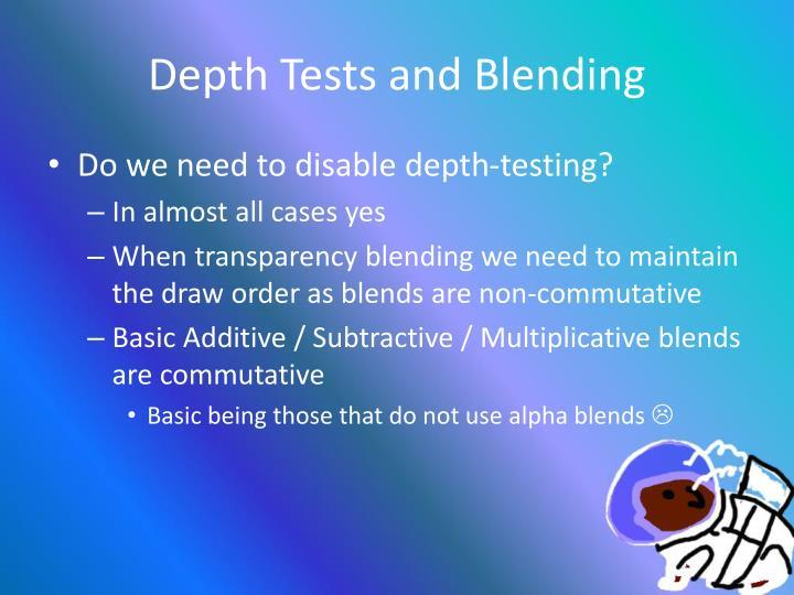 Depth Tests and Blending