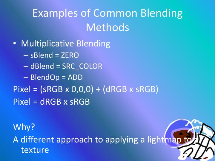 Examples of Common Blending Methods