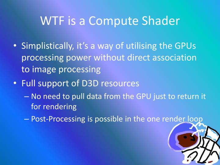 WTF is a Compute Shader