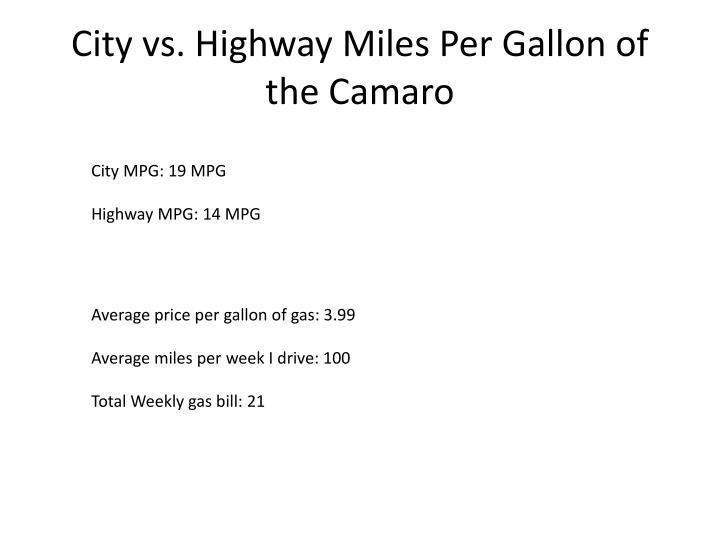 City vs. Highway Miles Per Gallon of the Camaro