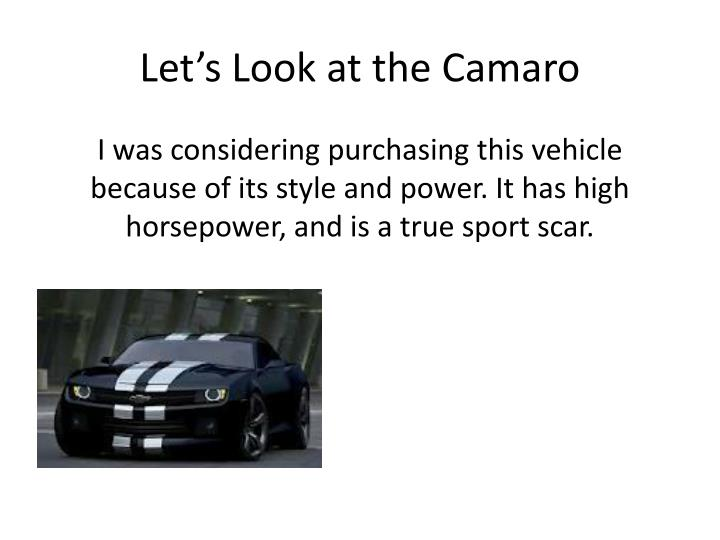 Let s look at the camaro