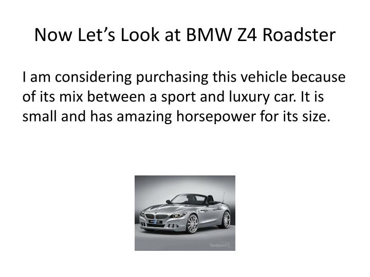 Now Let's Look at BMW Z4 Roadster