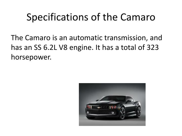 Specifications of the Camaro