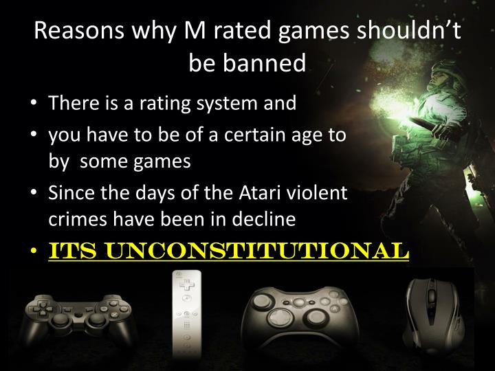 Reasons why M rated games shouldn't be banned