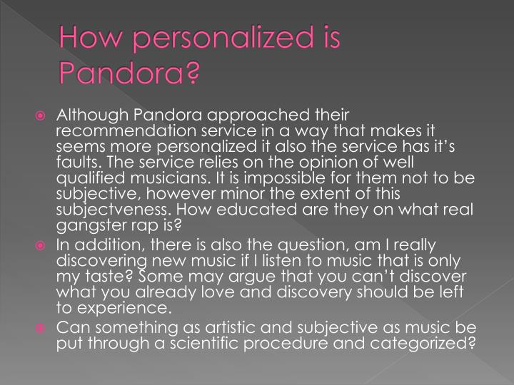 How personalized is Pandora?