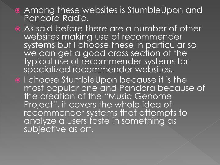 Among these websites is StumbleUpon