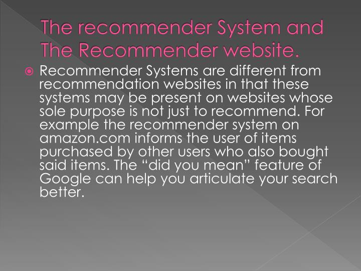 The recommender System and The Recommender website.