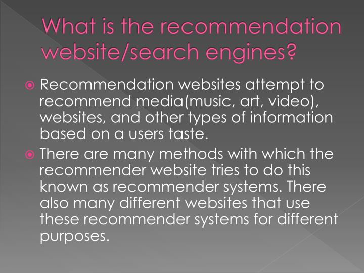 What is the recommendation website/search engines?