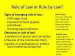 rule of law or rule by law