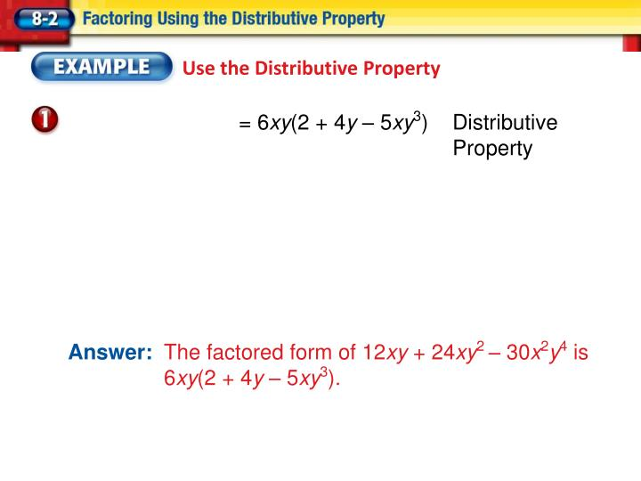 Use the Distributive Property