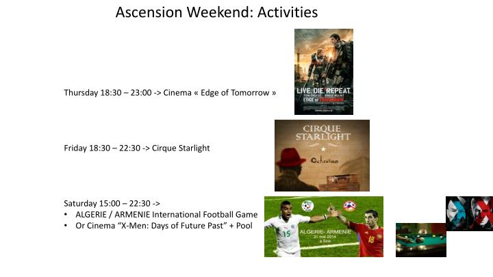 Ascension Weekend: