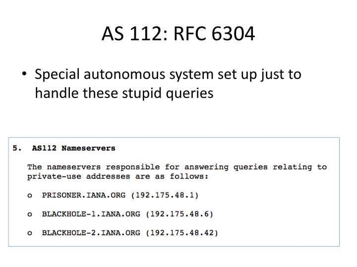 AS 112: RFC 6304