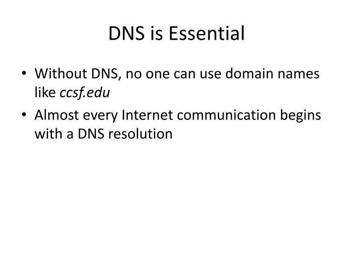 Dns is essential