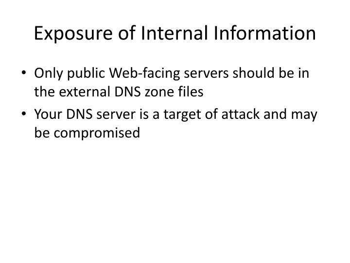 Exposure of Internal Information