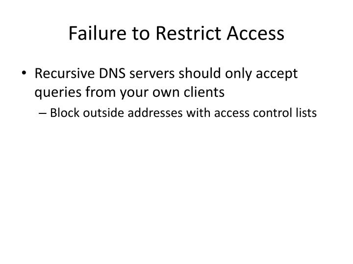 Failure to Restrict Access