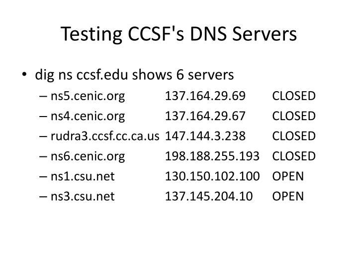 Testing CCSF's DNS Servers