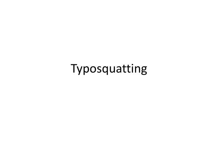 Typosquatting