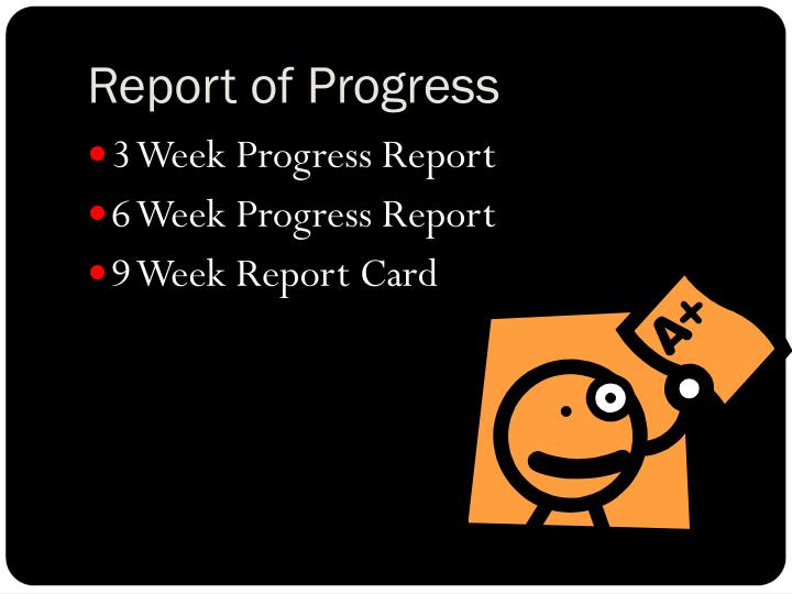 Report of Progress