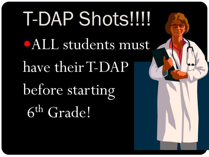 T-DAP Shots!!!!