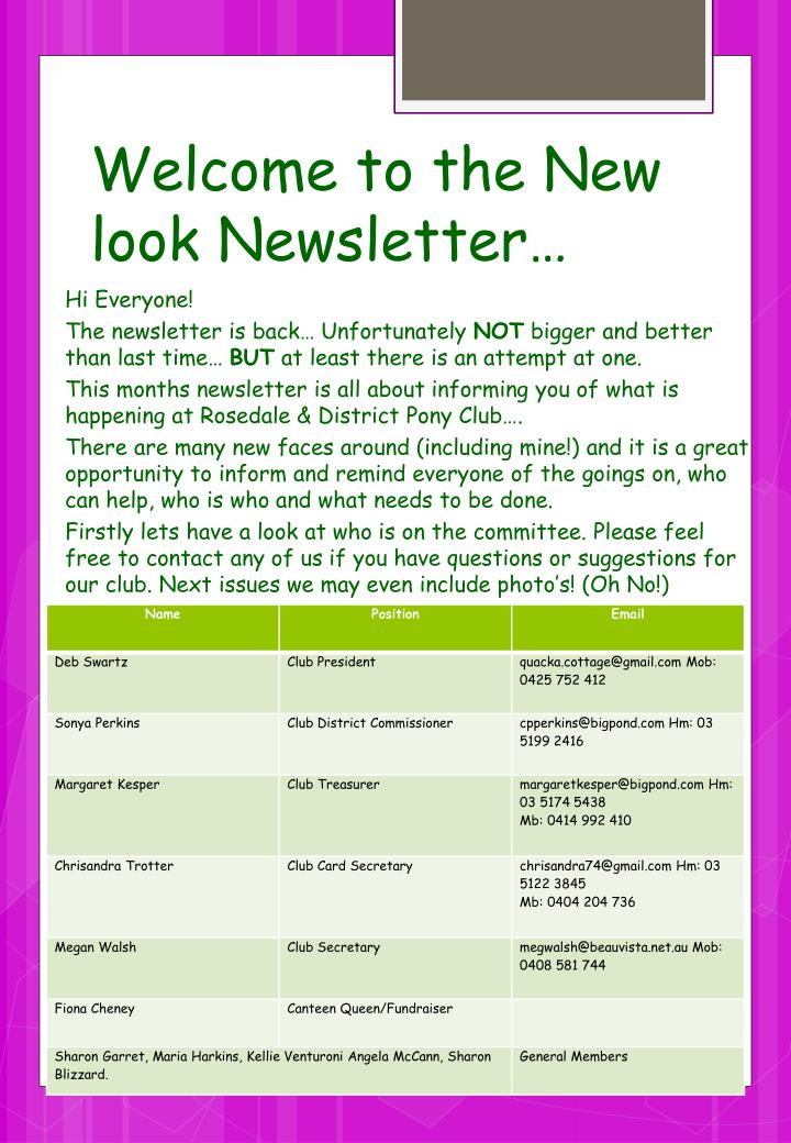 Welcome to the New look Newsletter…