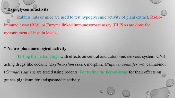 * Hypoglycemic activity