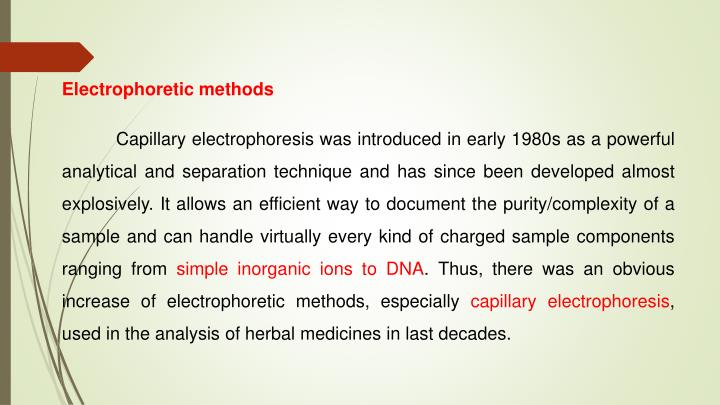 Electrophoretic methods