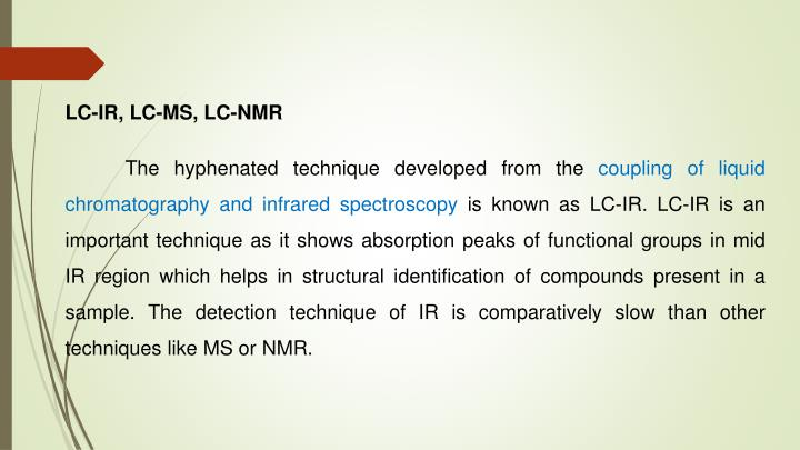 LC-IR, LC-MS, LC-NMR